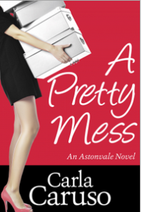 A Pretty Mess by Carla Caruso