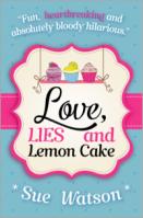 Love, Lies and Lemon Cake by Sue Watson