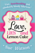 Love, Lies and Lemon Cake by Sue Watson