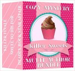 Cozy Mystery Multi-Author Bundle (A Killer Sweets Cozy Collection)