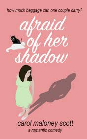 afraid of her shadow